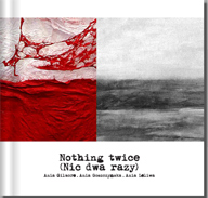 Nothing Twice (Nic dwa razy)